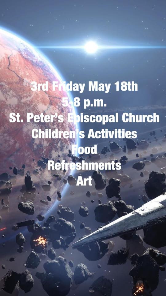 1b76f260488 St. Peter s will be holding 3rd Friday on May 18th from 5-8pm. The theme in  May is